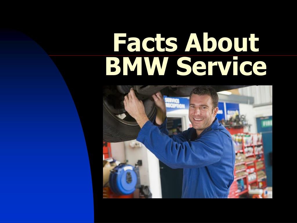 facts about bmw service l.