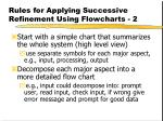 rules for applying successive refinement using flowcharts 2