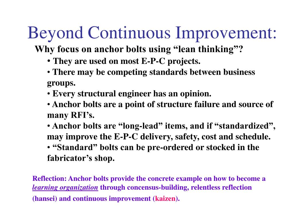 Beyond Continuous Improvement: