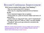 beyond continuous improvement