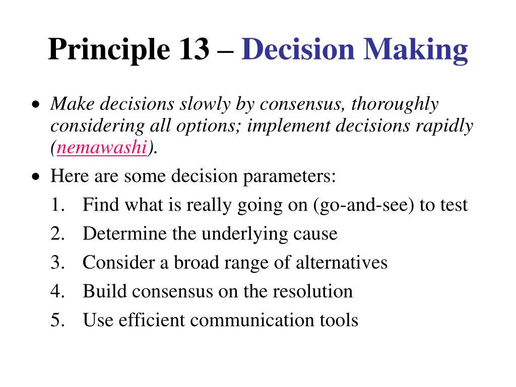 Principle 13 –
