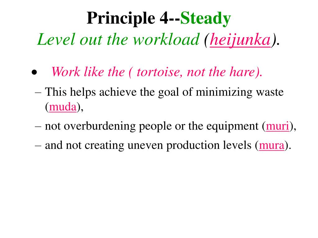 Principle 4--