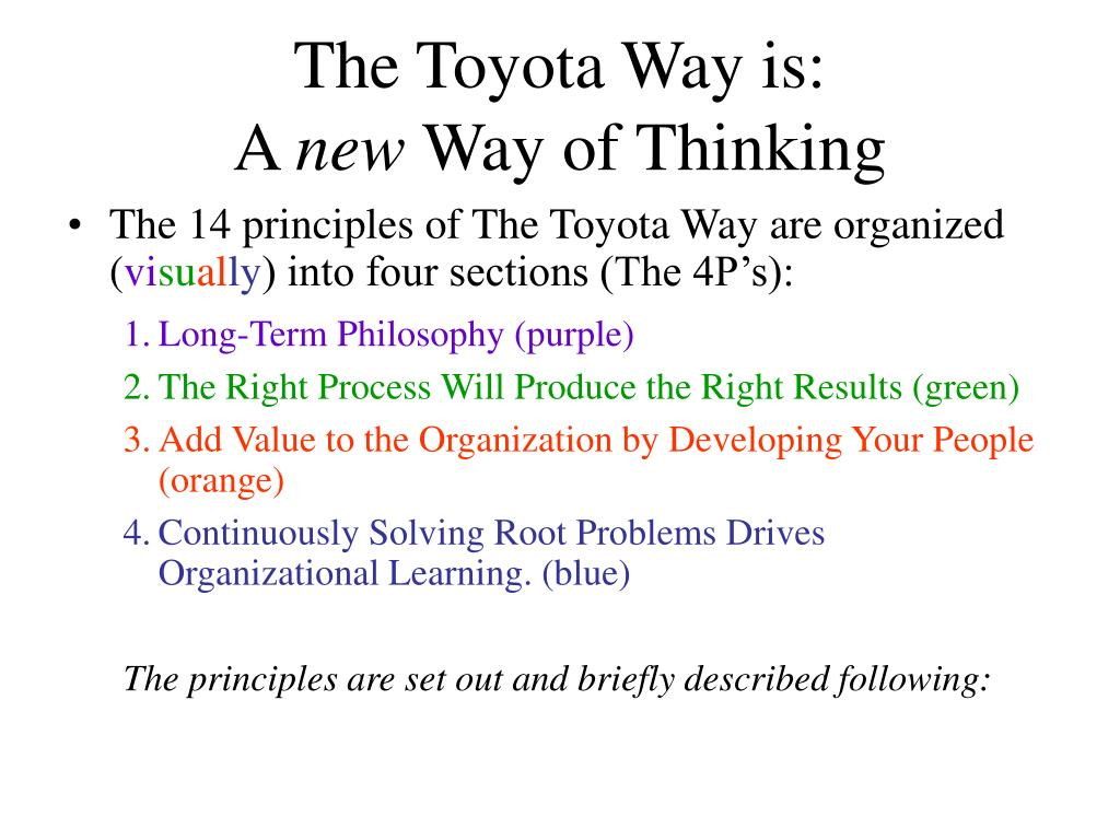 The Toyota Way is: