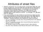 attributes of street files