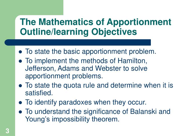 The mathematics of apportionment outline learning objectives