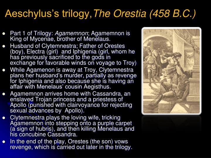 orestes clytemnestra orestia essays The effective clytemnestra in aeschylus' oresteia what cost fame was the name of a maxwell anderson enjoy about globe battle we although the oresteia offers with the period pursuing a very much different battle, the same query can end up being asked of it.