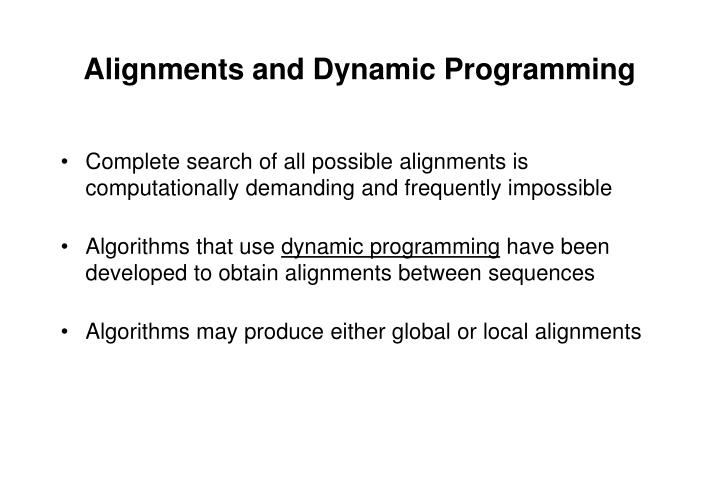 Alignments and Dynamic Programming