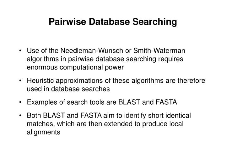 Pairwise Database Searching