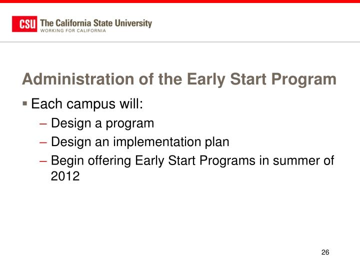 Administration of the Early Start Program