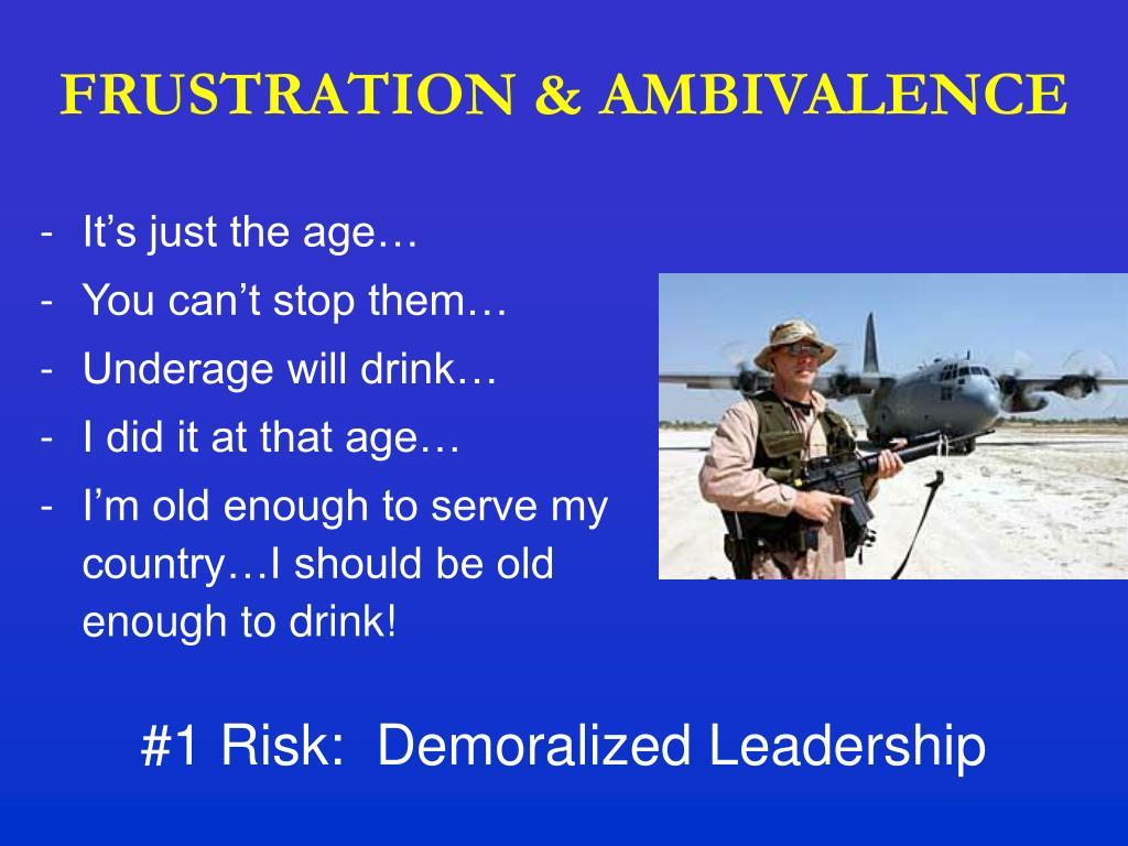 FRUSTRATION & AMBIVALENCE