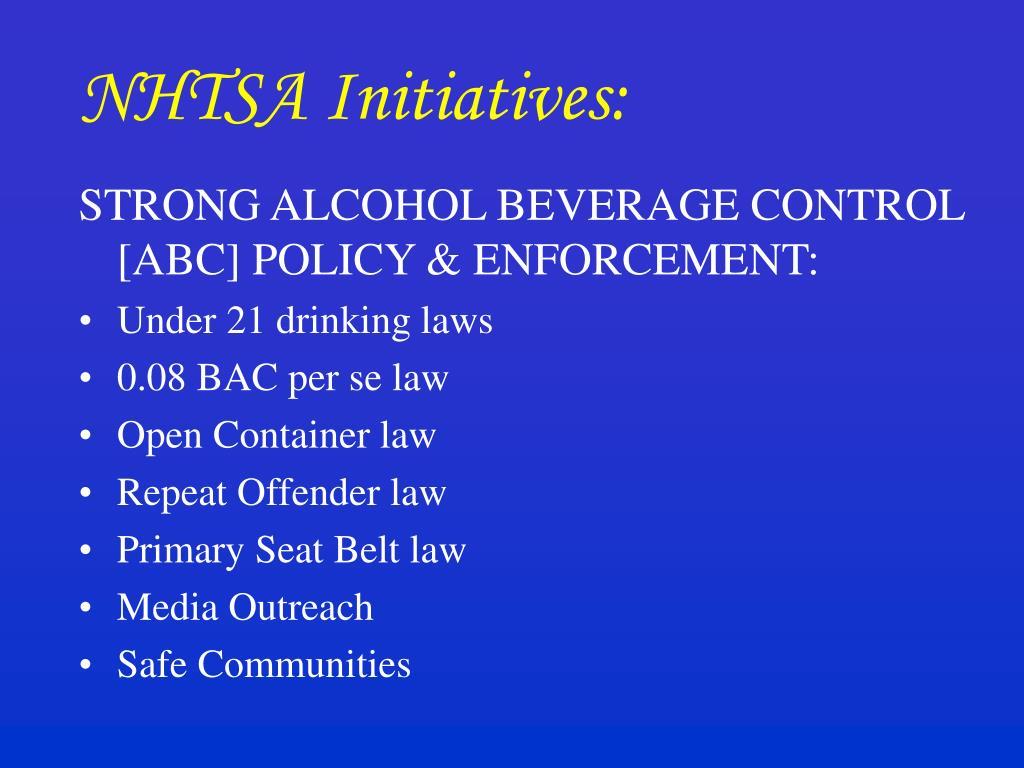 NHTSA Initiatives: