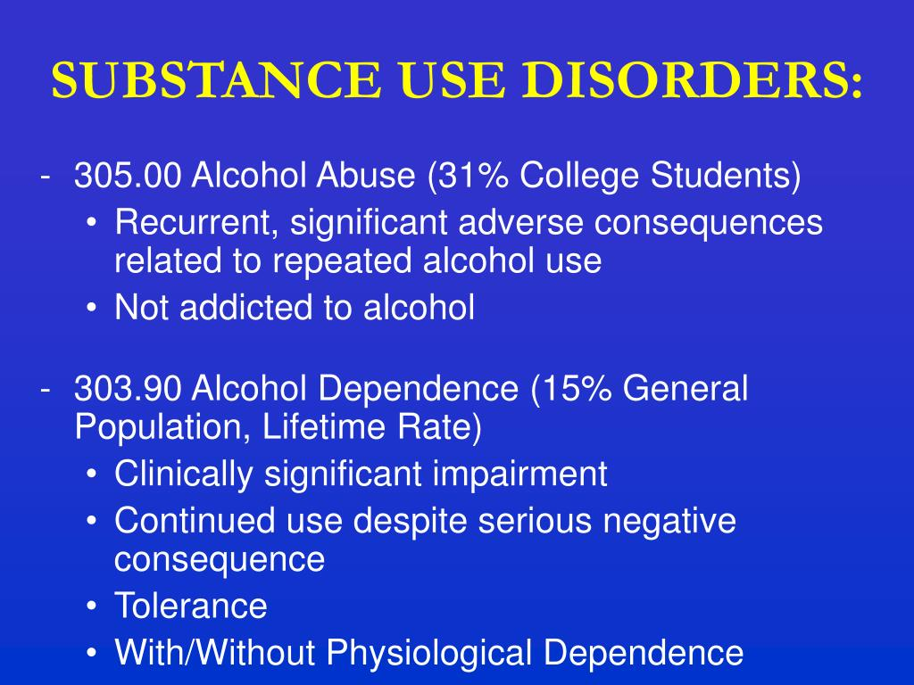 SUBSTANCE USE DISORDERS: