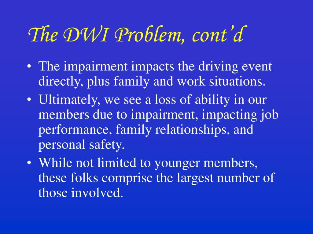 The DWI Problem, cont'd