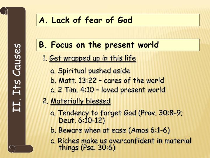 A. Lack of fear of God