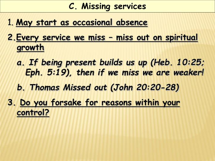 C. Missing services
