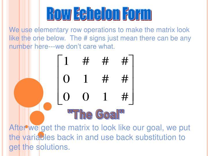 Row Echelon Form