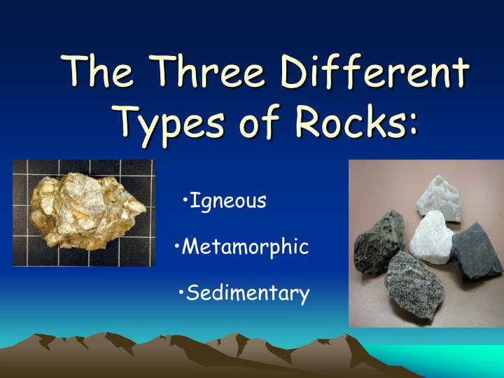 the three different types of rocks n.