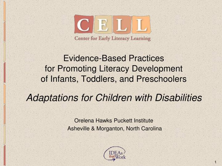 Evidence based practices for promoting literacy development of infants toddlers and preschoolers