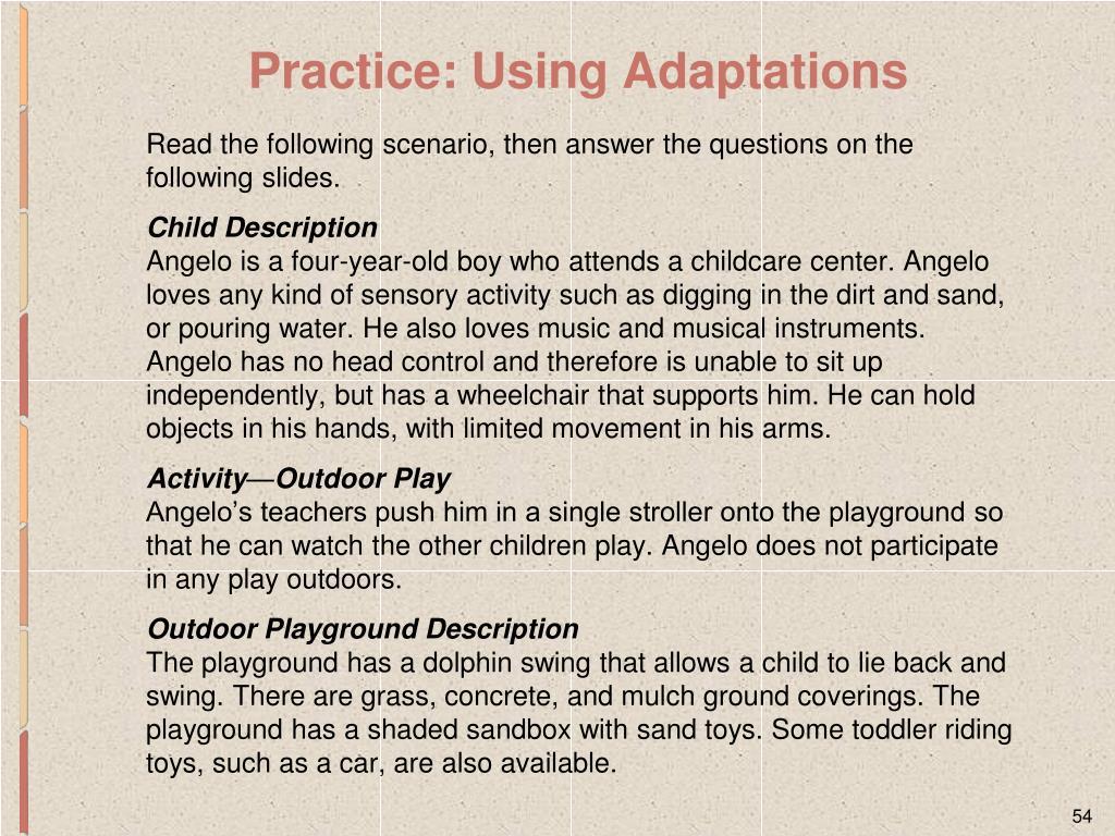 Practice: Using Adaptations