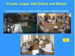 cluster jirgas with elders and mullah