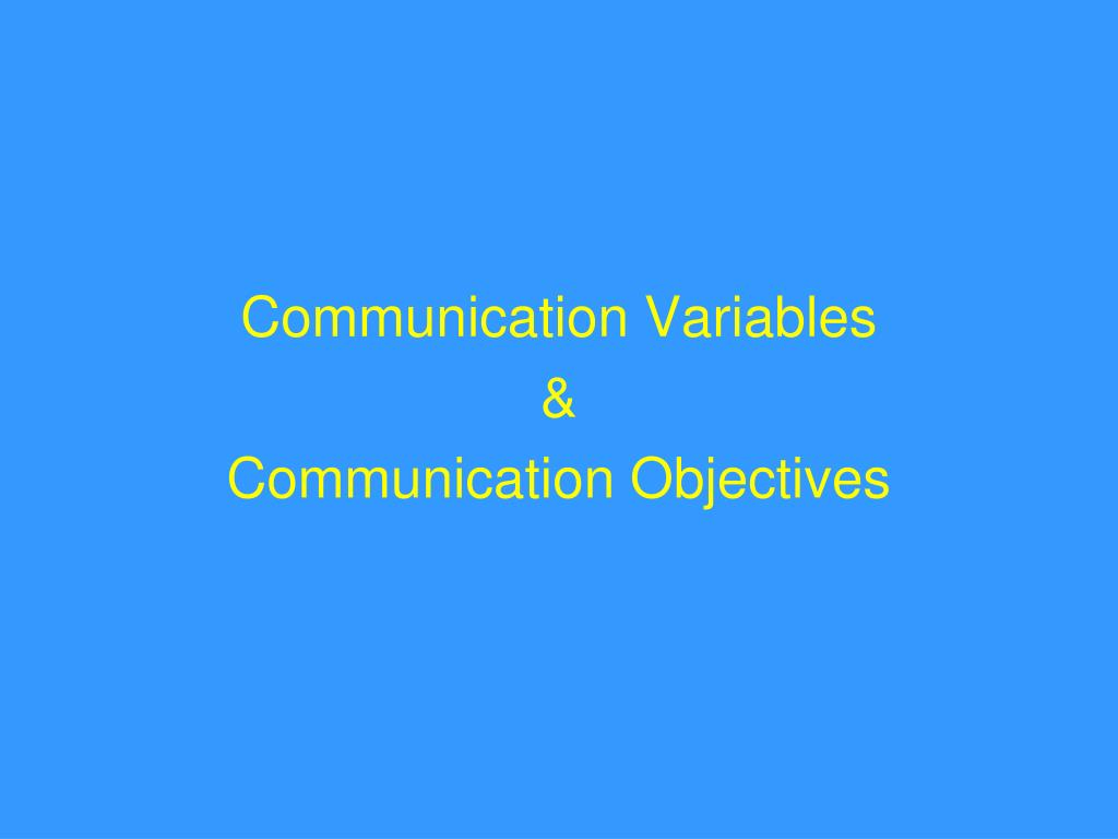 Communication Variables