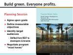 build green everyone profits8