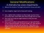 general modifications a child who has vision impairments
