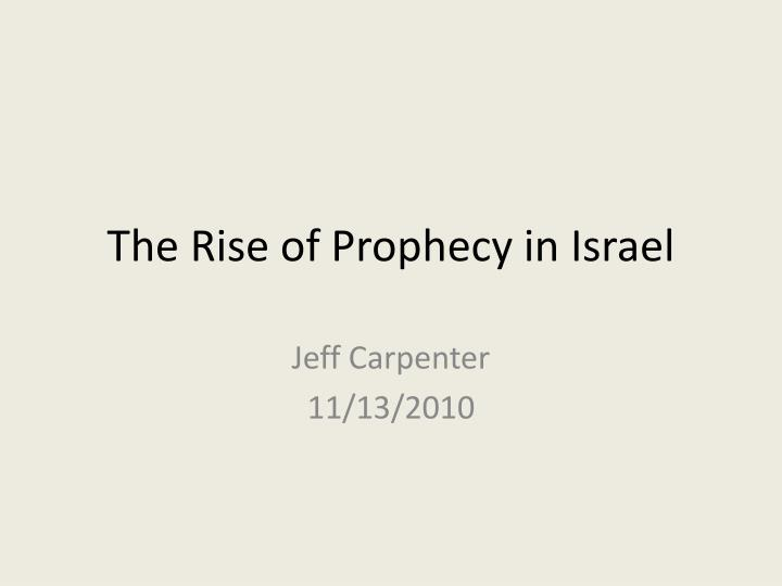 PPT - The Rise of Prophecy in Israel PowerPoint Presentation