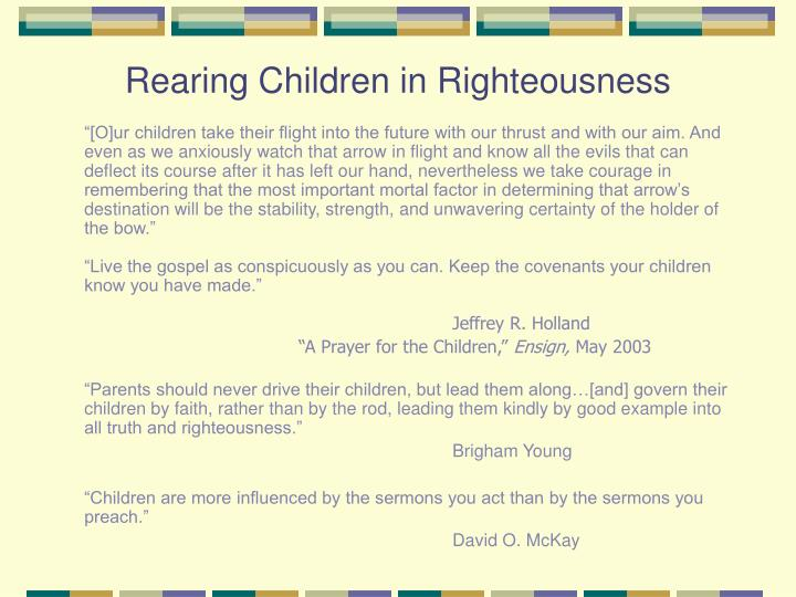 Rearing Children in Righteousness