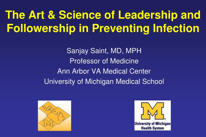 PPT - The Art & Science of Leadership and Followership in