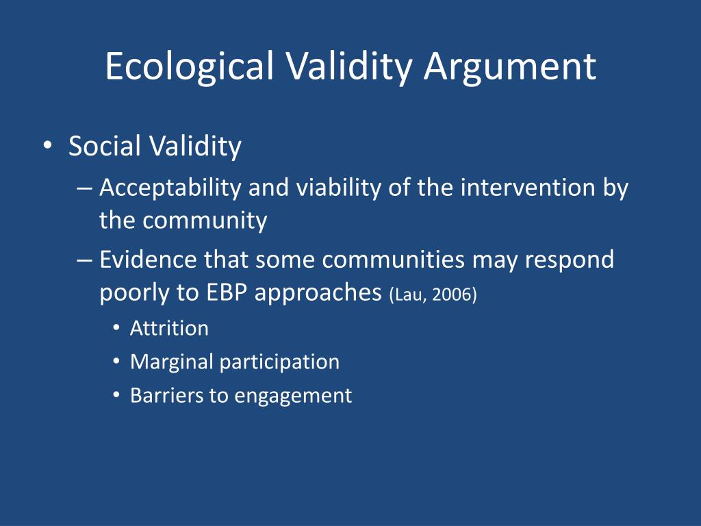 Ecological Validity Argument