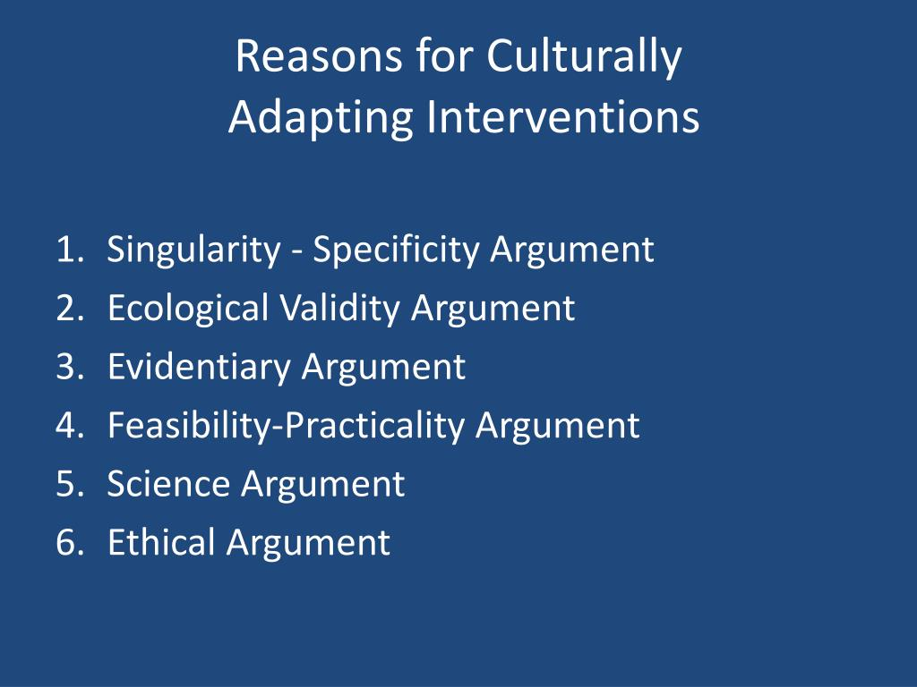 Reasons for Culturally