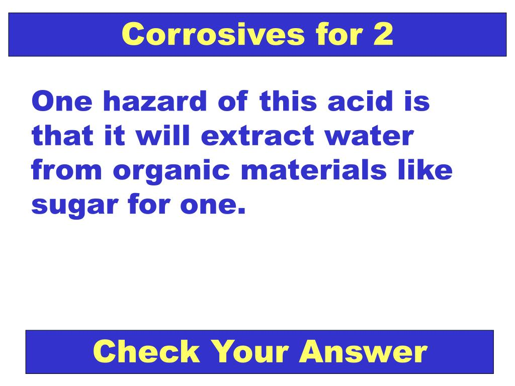 Corrosives for 2