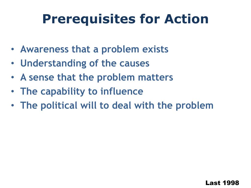 Prerequisites for Action