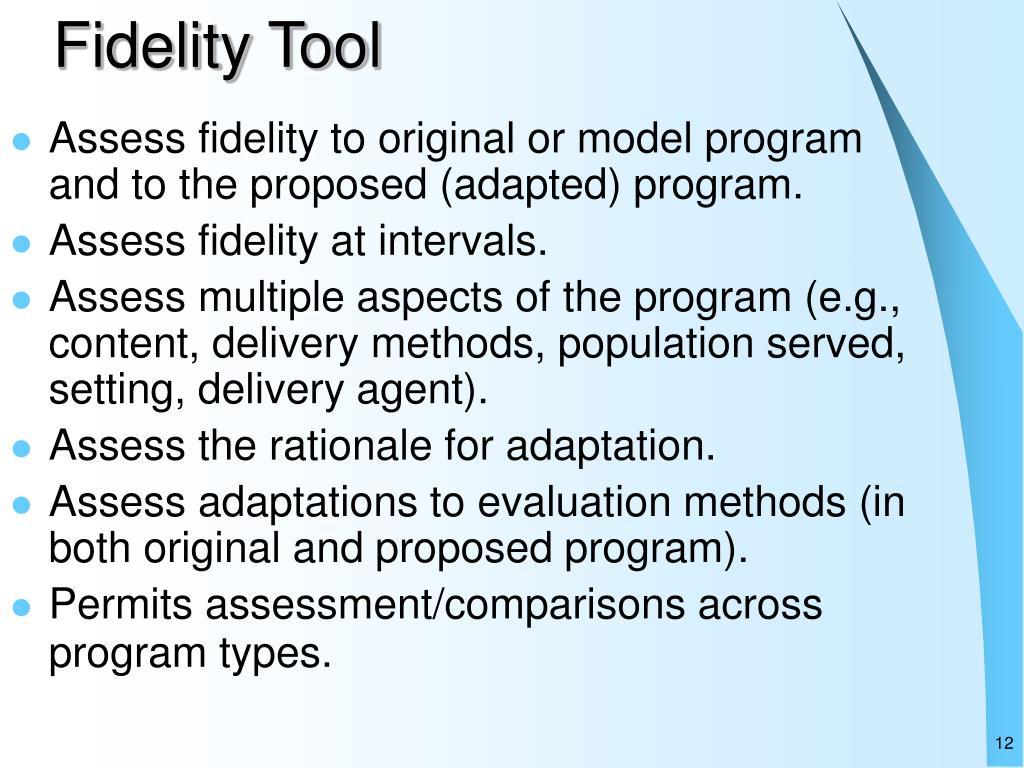 Fidelity Tool