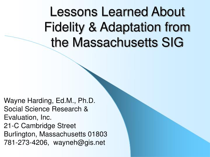 Lessons learned about fidelity adaptation from the massachusetts sig