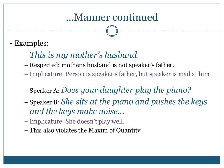 …Manner continued