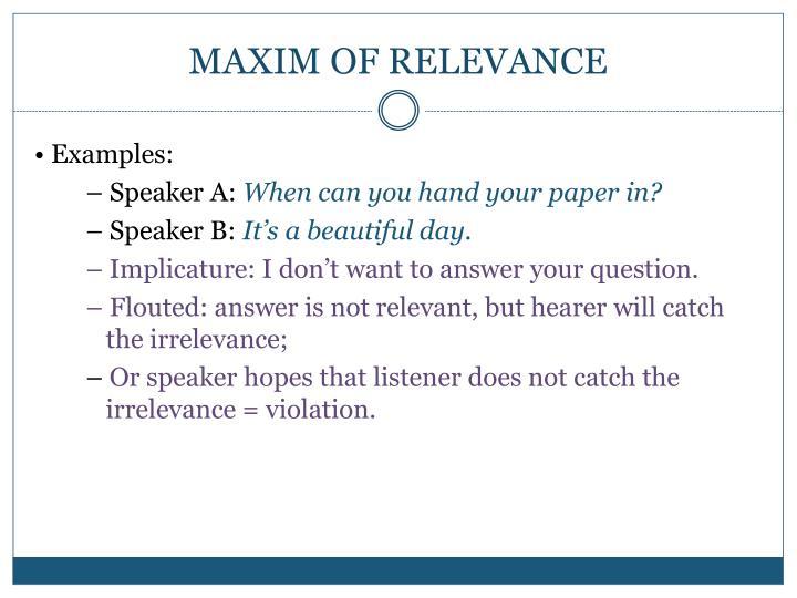 MAXIM OF RELEVANCE