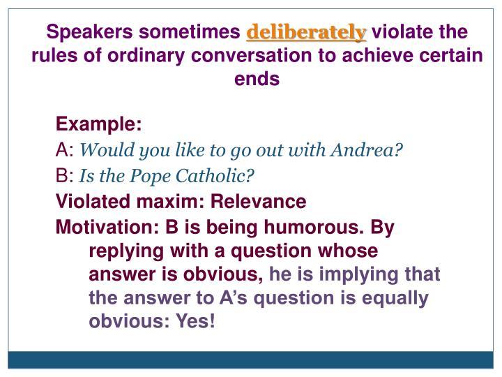 Speakers sometimes