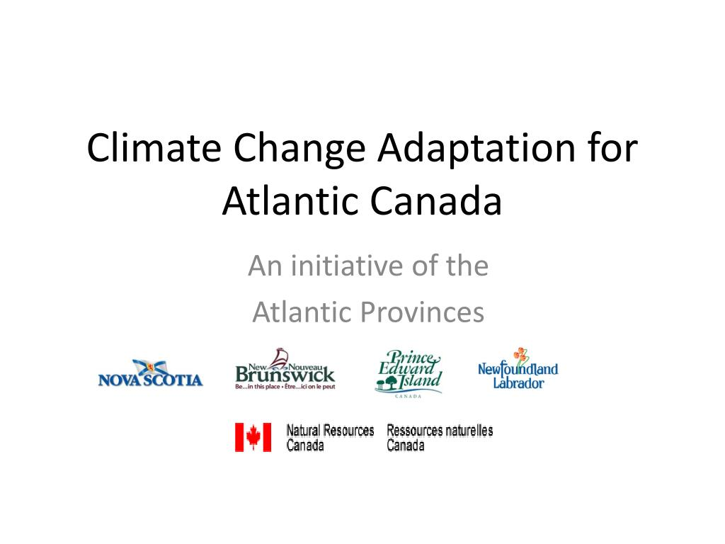 climate change adaptation for atlantic canada l.