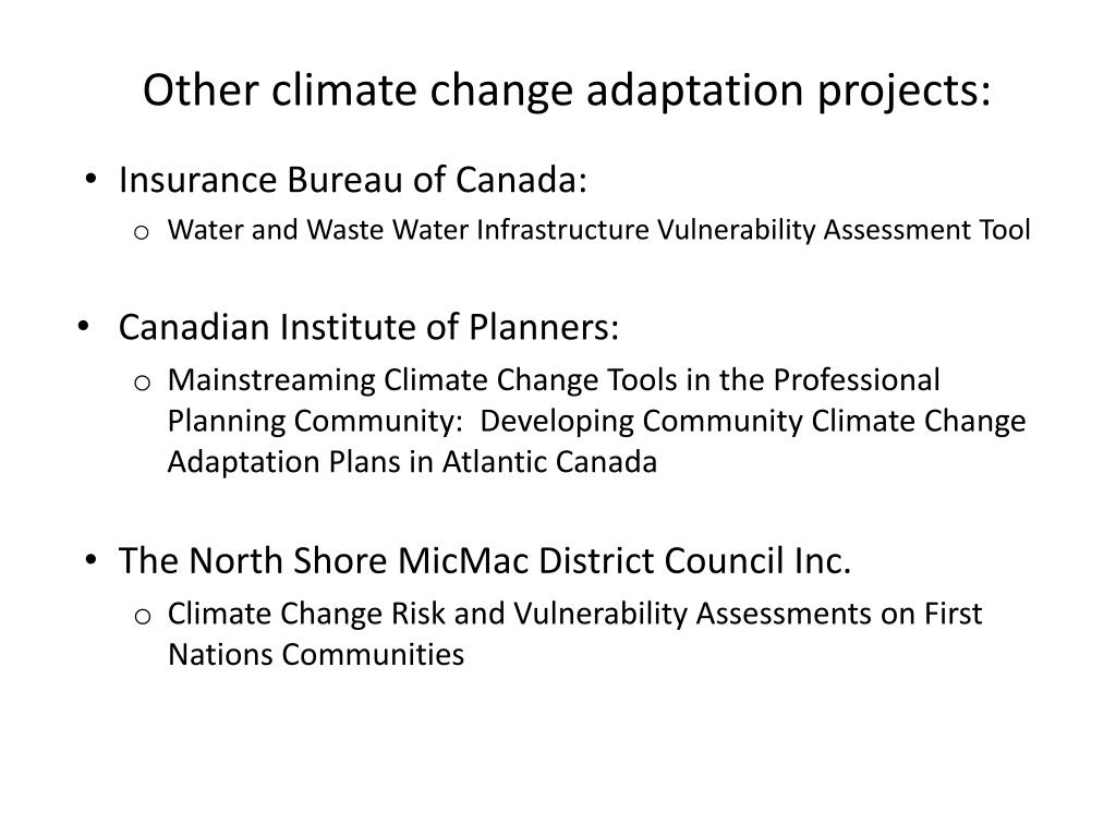 Other climate change adaptation projects: