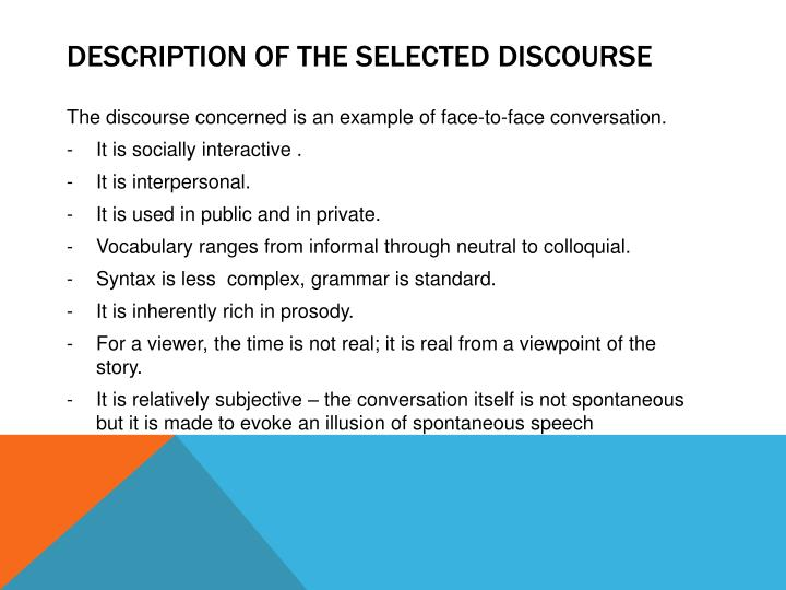 Description of the selected discourse