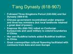 t ang dynasty 618 907