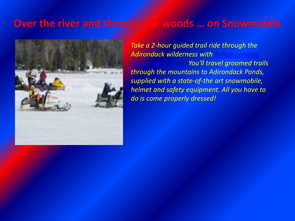 Over the river and through the woods … on Snowmobile