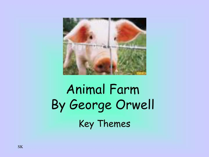 animal farm by george orwell n.