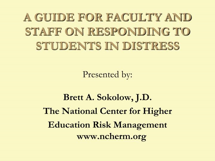 a guide for faculty and staff on responding to students in distress n.