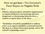 how we got here the governor s panel report on virginia tech