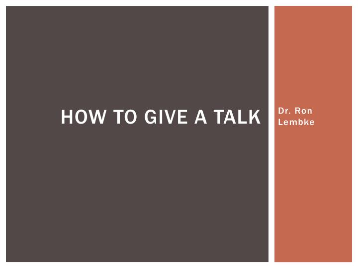 how to give a talk n.