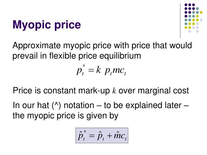 Myopic price