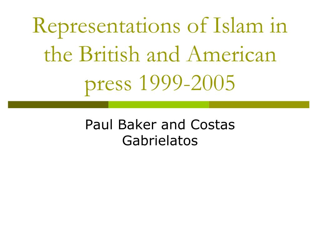 representations of islam in the british and american press 1999 2005 l.